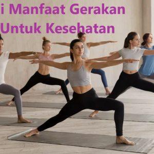Kenali Manfaat Gerakan Yoga Untuk Kesehatan